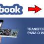 Como enviar vídeo do Facebook para o WhatsApp