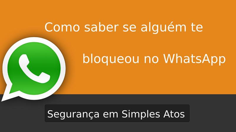 Como Saber Quem Me Bloqueou No Whatsapp?